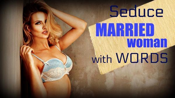 seduire femme mariee